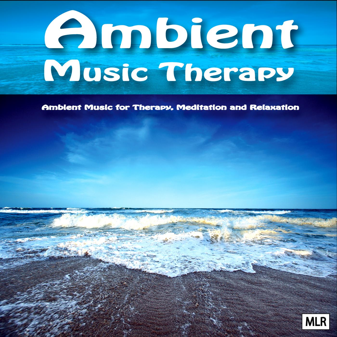 Listen Free to Ambient Music Therapy - Ambient Soundscapes