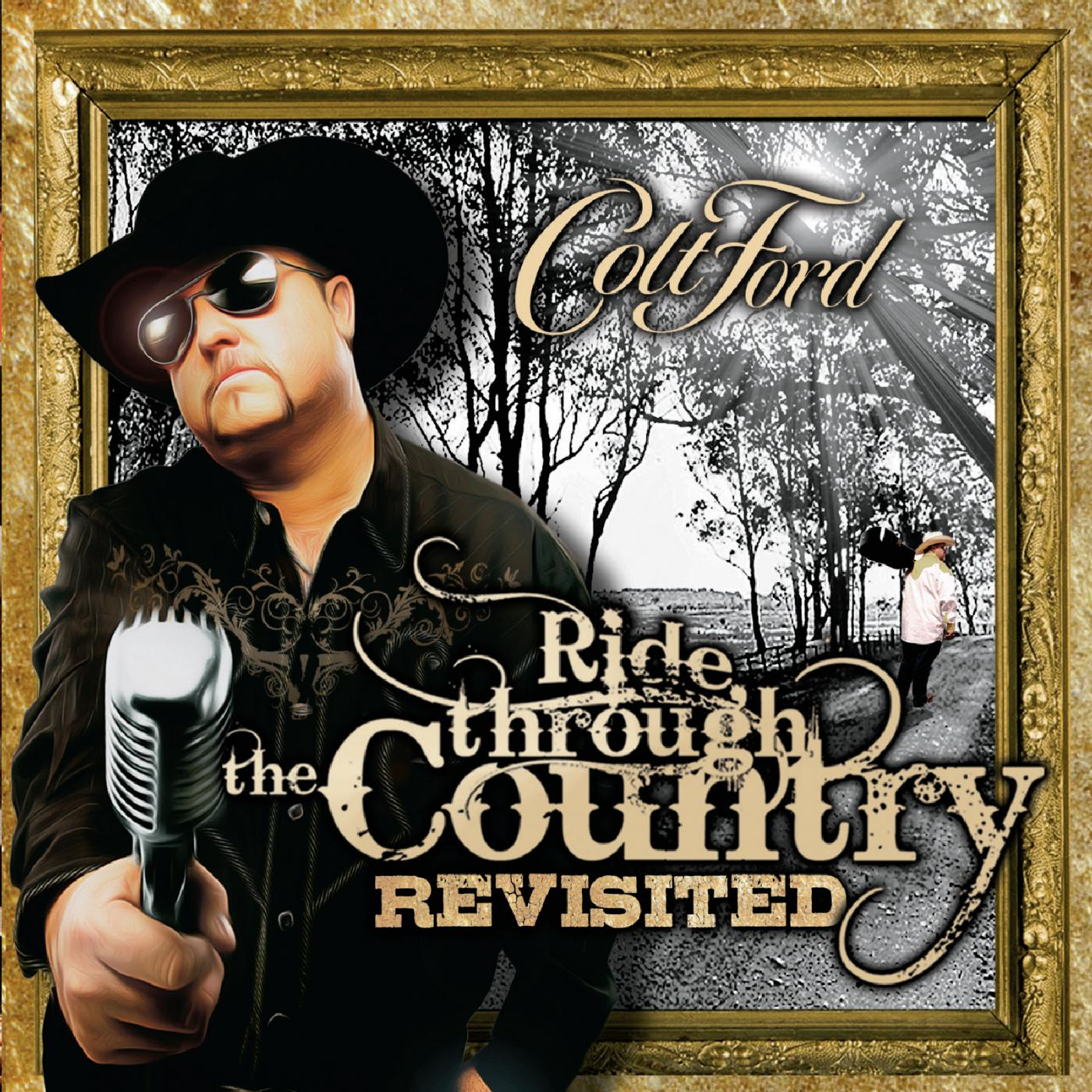 Colt ford ride through the country (feat. John michael.