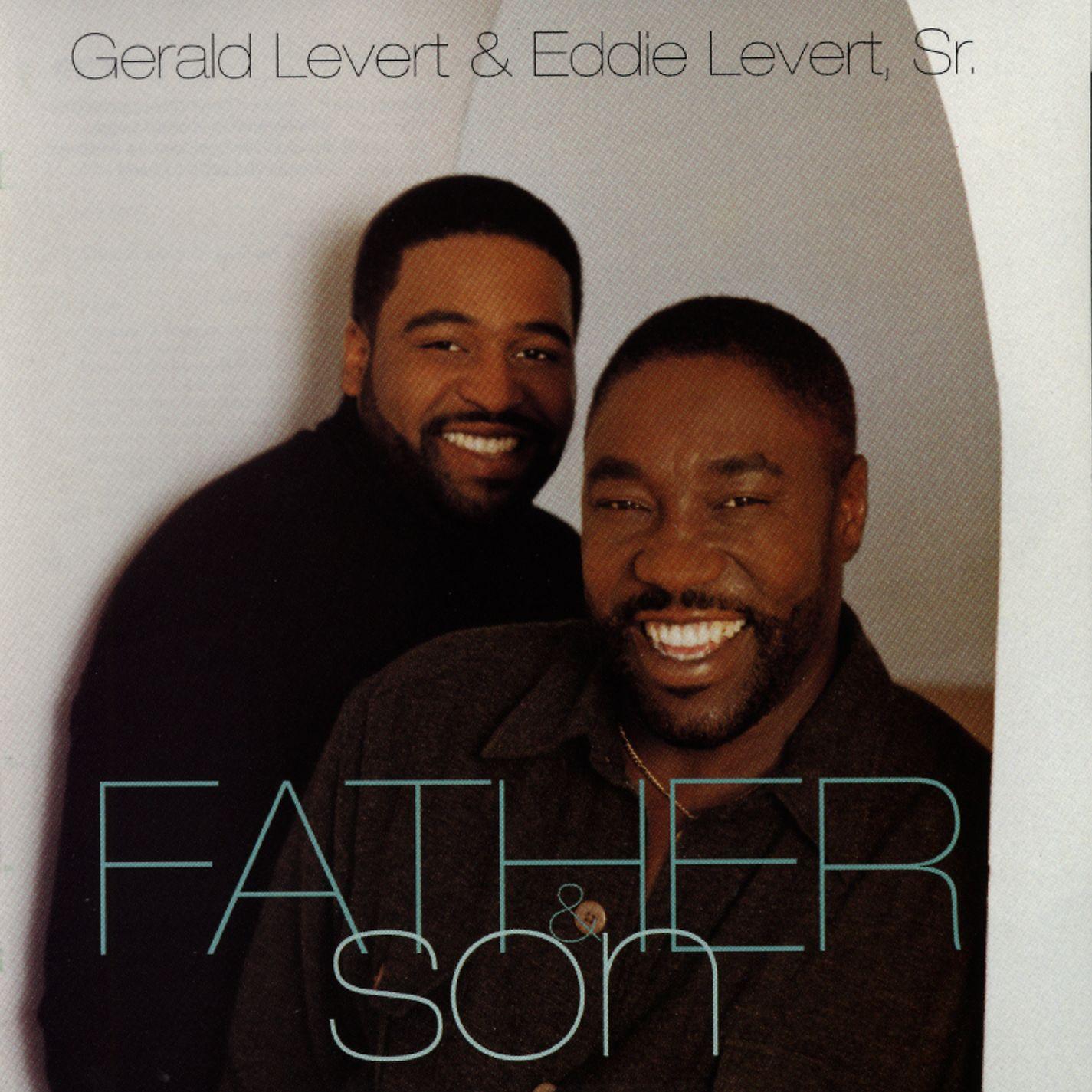 Listen Free To Gerald Levert Amp Eddie Levert Already