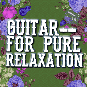 Listen Free to Relaxing Guitar Music Guitar Masters