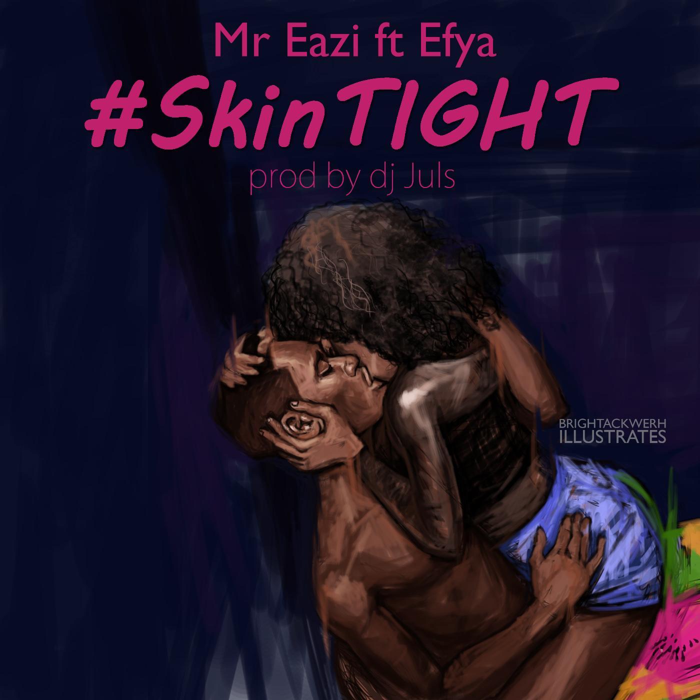 Listen Free to Mr Eazi - Skin Tight (feat. Efya) Radio