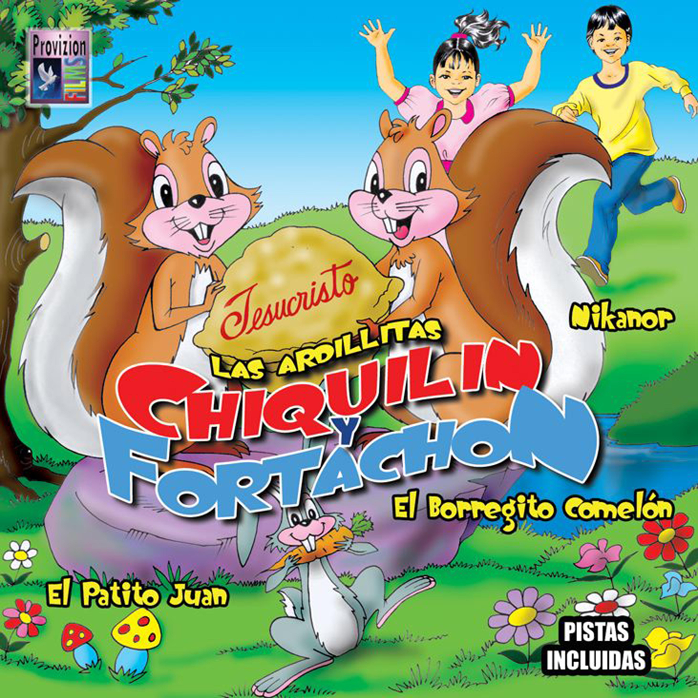 listen free to las ardillitas chiquilin y fortachon las