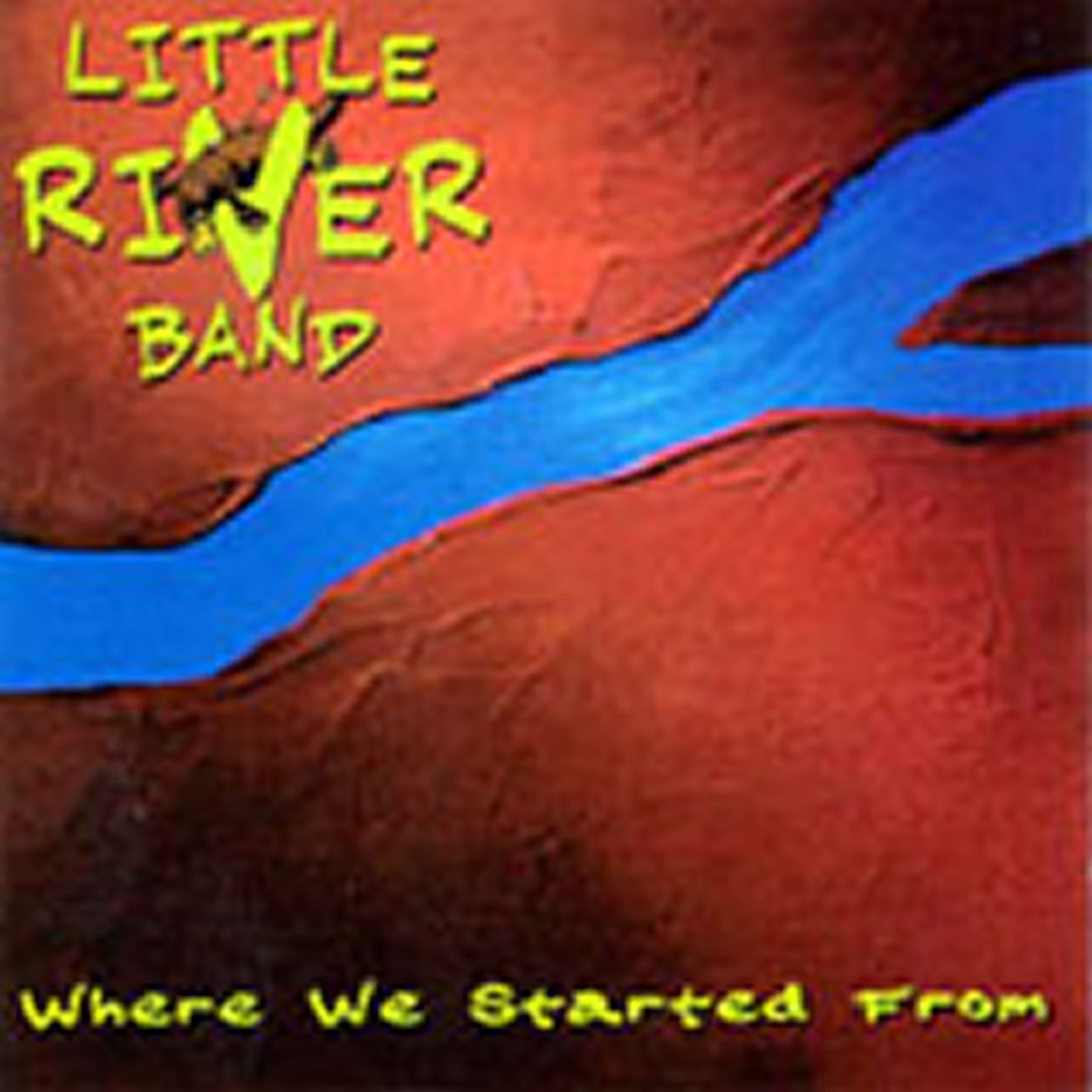 Little River Band Greatest Hits Little River Band: Listen Free To Little River Band