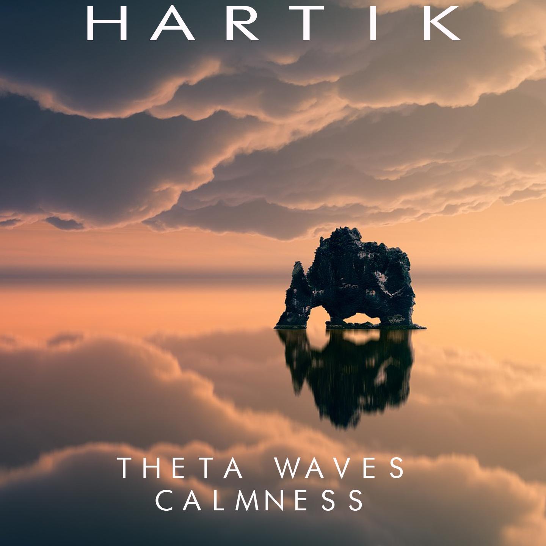 Listen Free to Hartik - Theta waves Radio | iHeartRadio