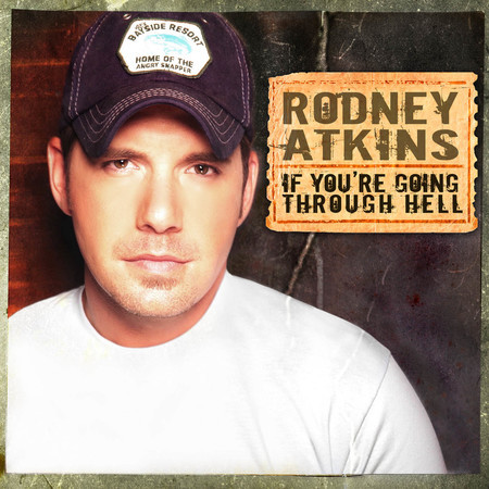 Listen Free to Rodney Atkins - If You're Going Through Hell (Before The Devil Even Knows) Radio | iHeartRadio