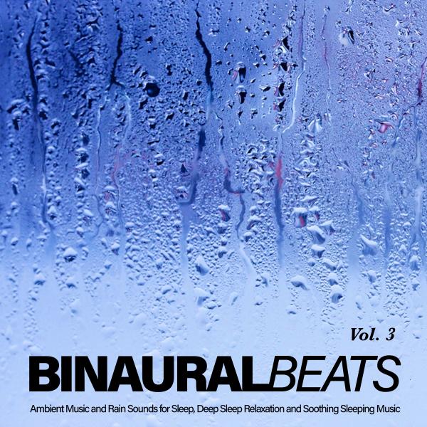Listen Free to Binaural Beats Sleep & Sleeping Music & Sleep Music