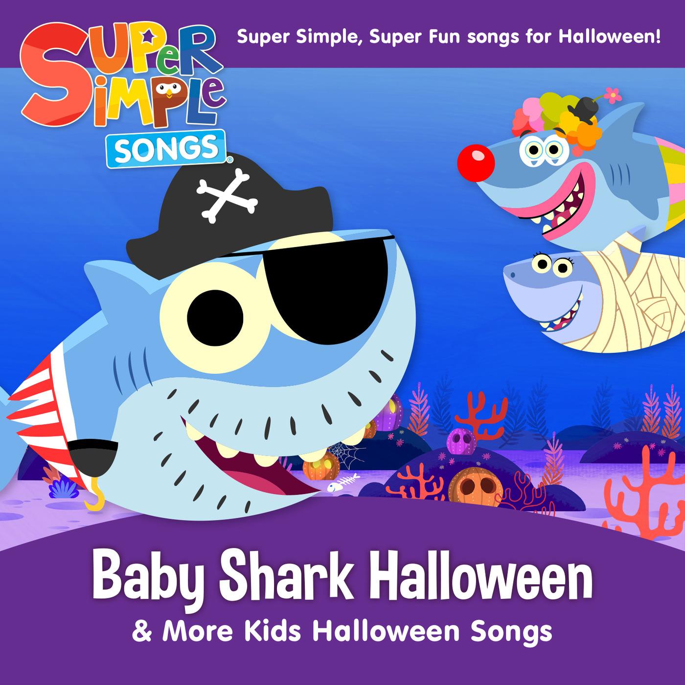 Listen Free to Super Simple Songs - Baby Shark Halloween