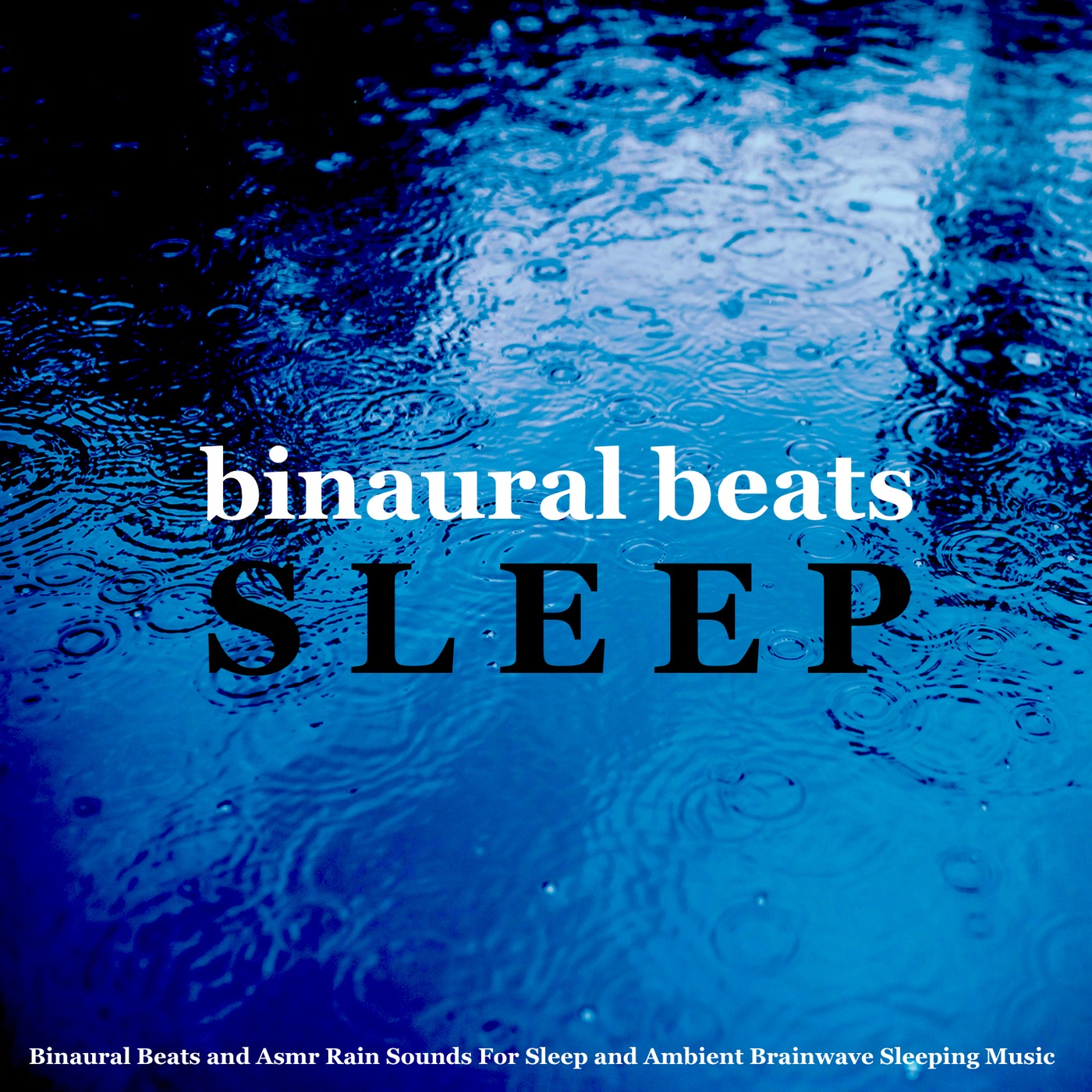 Listen Free to Binaural Beats Sleep - Binaural Beats for Sleep
