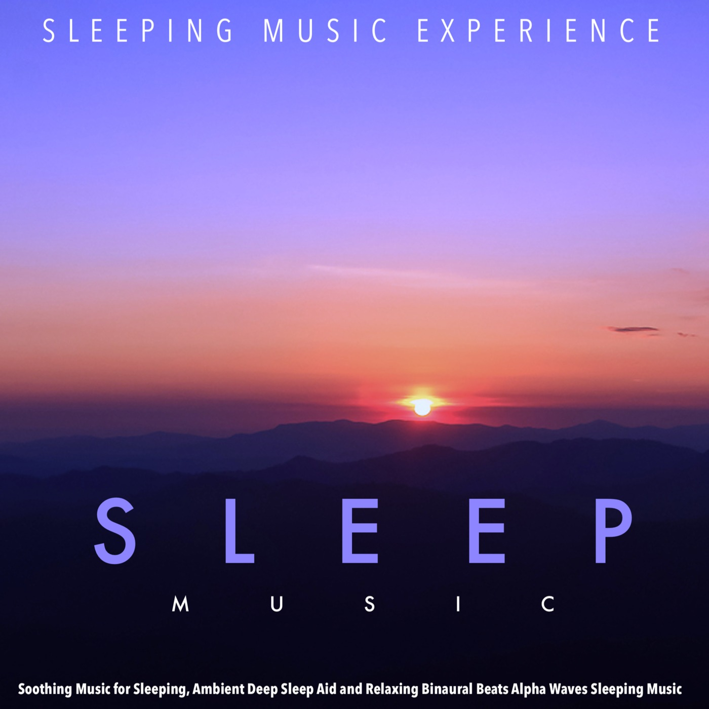 Listen Free to Sleeping Music Experience - Soft Music for