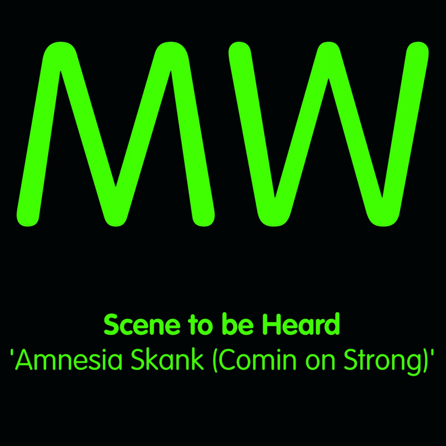 Amnesia Skank (Comin On Strong)