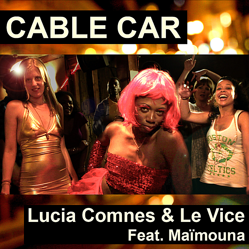 Cable Car (feat. Maïmouna)