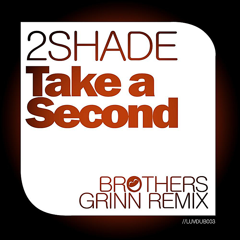 Take a Second (Brothers Grinn Remix)