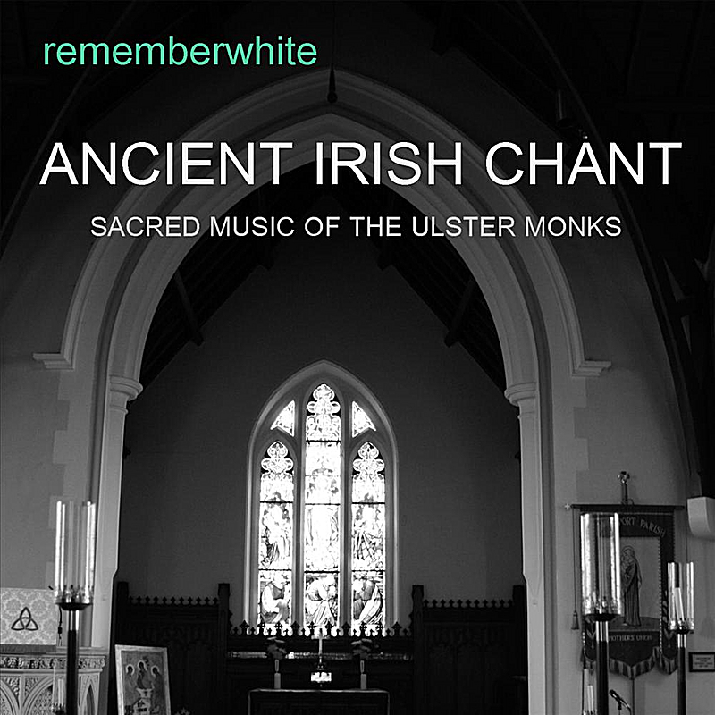 Ancient Irish Chant
