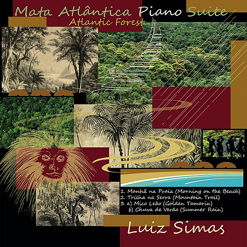 Mata Atlântica (Atlantic Forest) Piano Suite Part I - Manhã na Praia (Morning on the Beach)