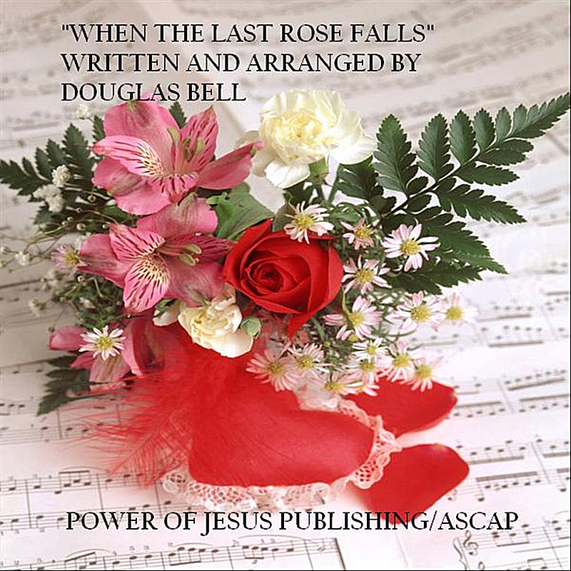 When the Last Rose Falls