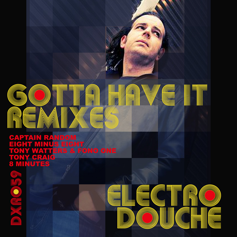 Gotta Have It (Tony Watters & Fone One Remake)