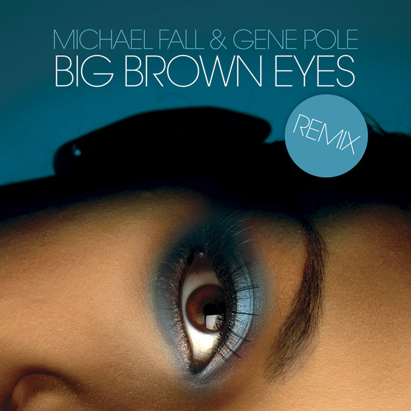 Big Brown Eyes (Radio Mix)