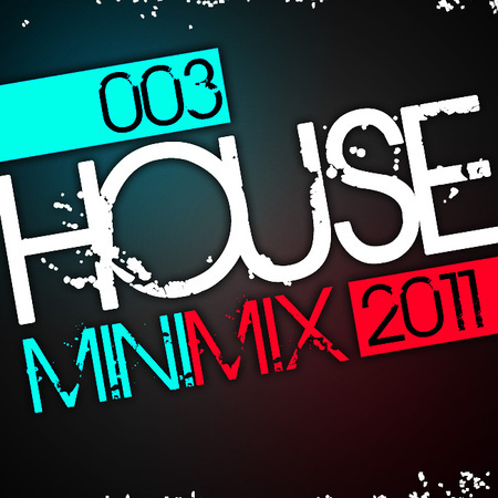 House Mini Mix 2011 - 03