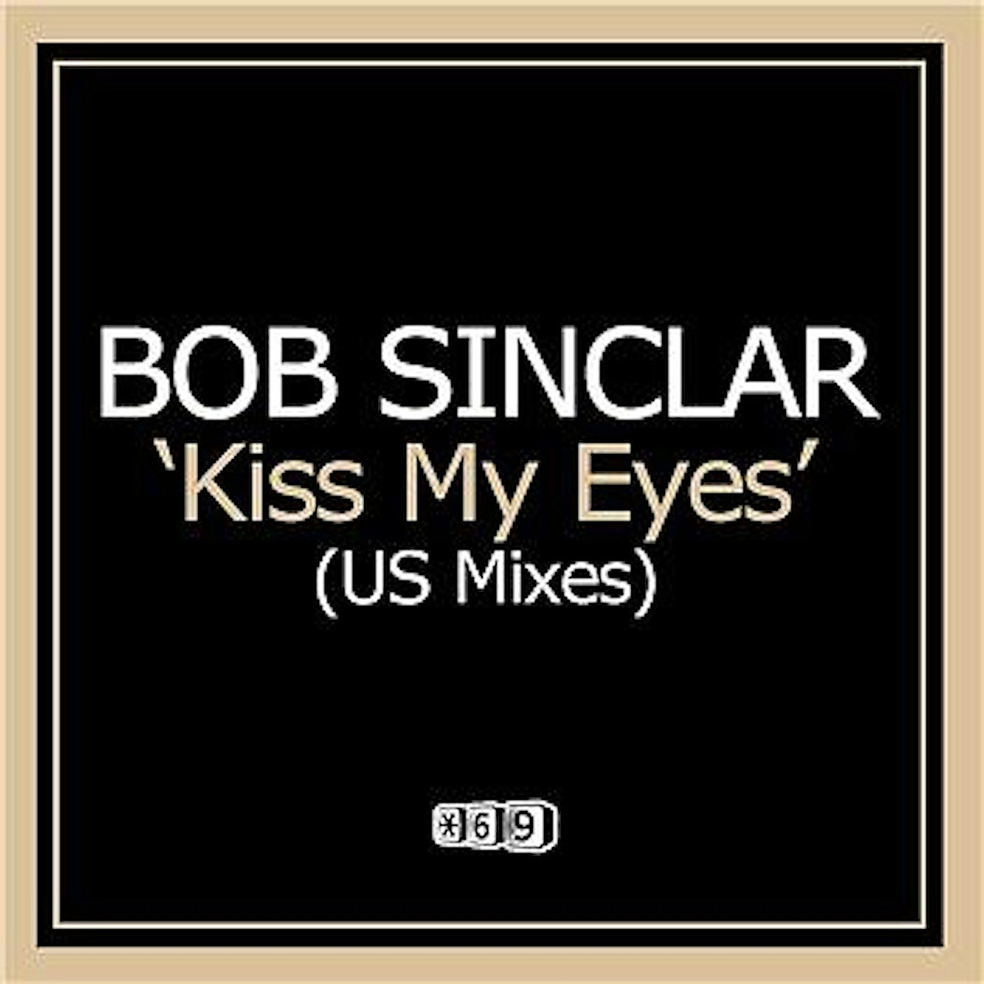 Kiss My Eyes (Airmale 69th Street Mix)