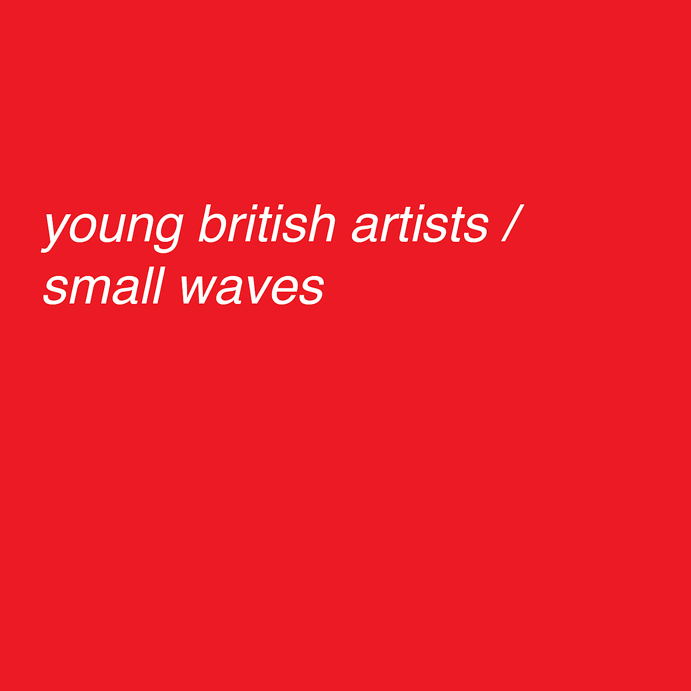 young british artists essay While it's not as easy for authors to become famous at a young age as it is for pop singers, it's still not unheard of for barely legal authors to find fame, success, and even fortune.