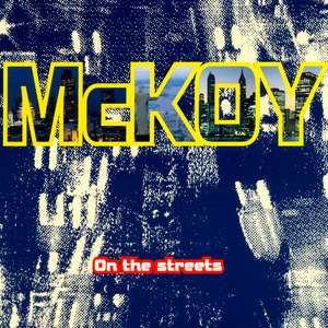 "On The Streets (7"" Version)"