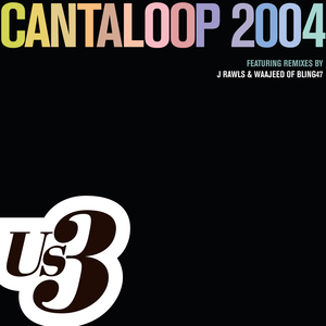 Cantaloop 2004: Soul Mix (Album Version)