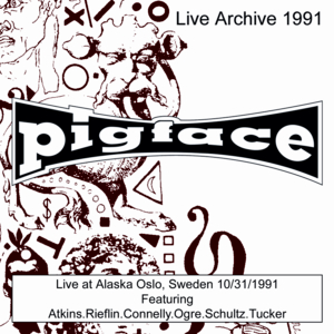 Pigface In Your Area - Alles Ist Mien