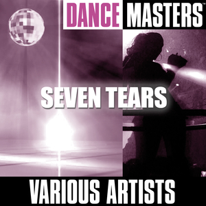 Seven Tears (Dance Remix)