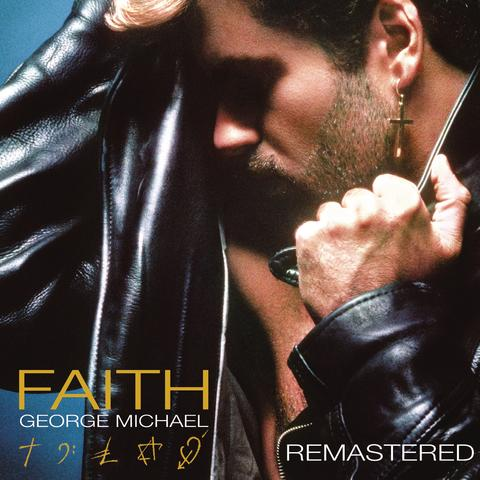 Faith (Remastered)