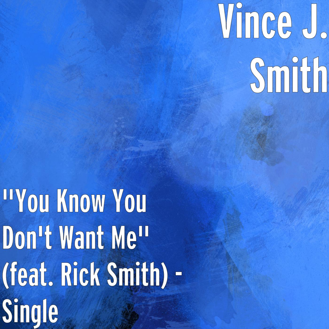 """You Know You Don't Want Me"" (feat. Rick Smith)"