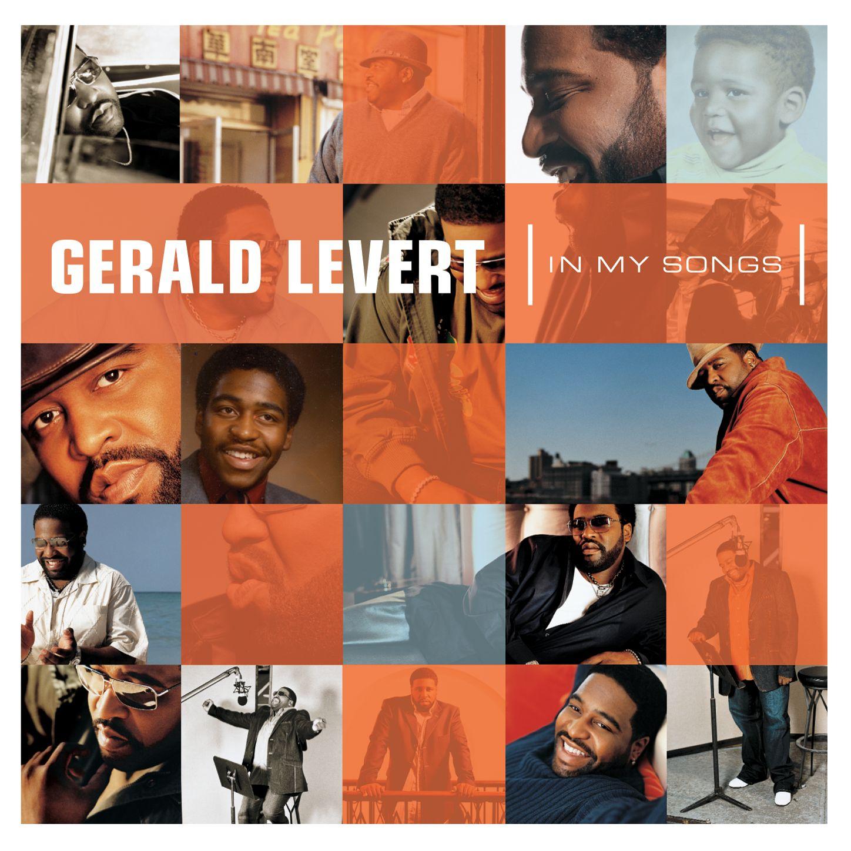 Gerald Levert Songs within listen free to gerald levert - in my songs radio   iheartradio