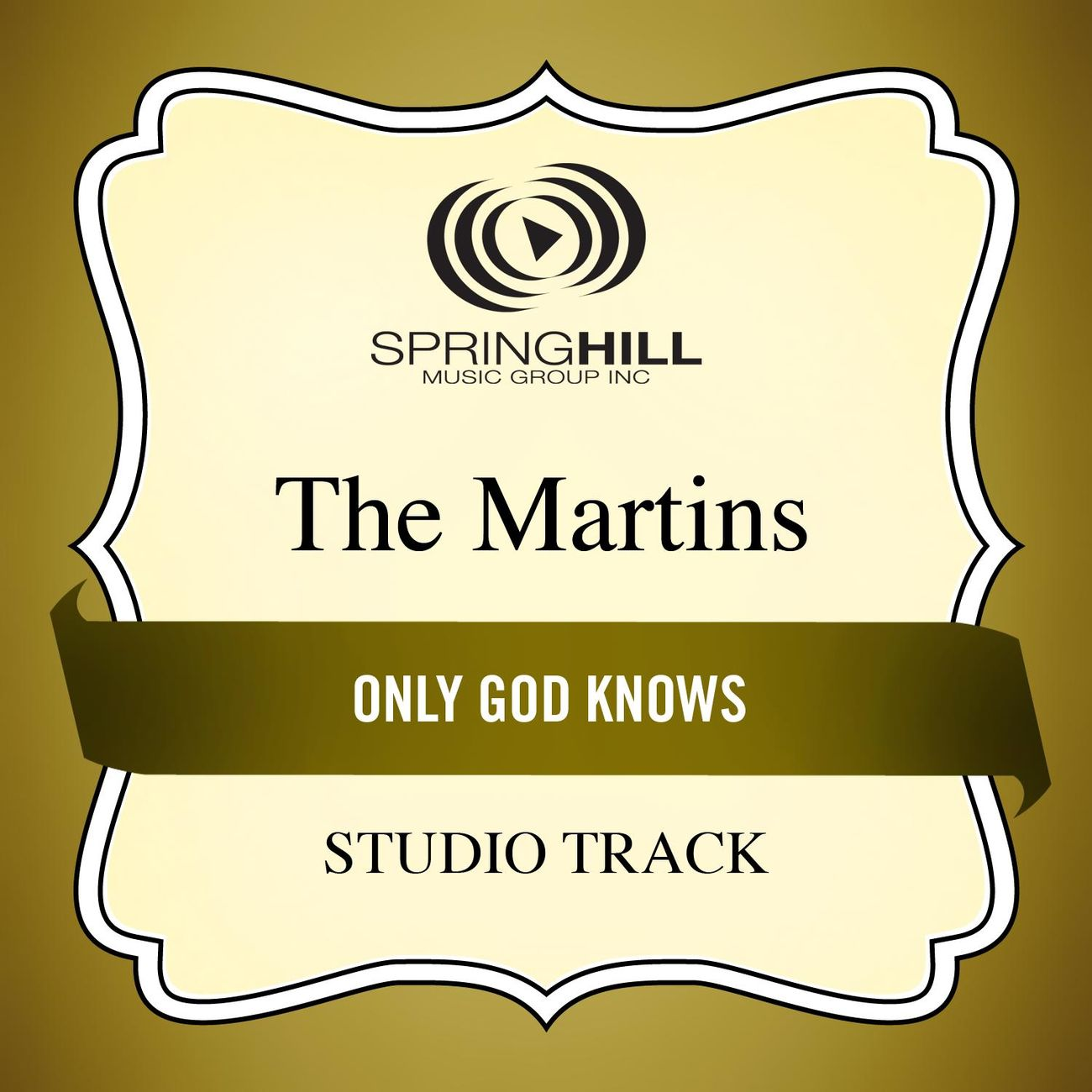 Only God Knows (Medium Key Performance Track Without Background Vocals)