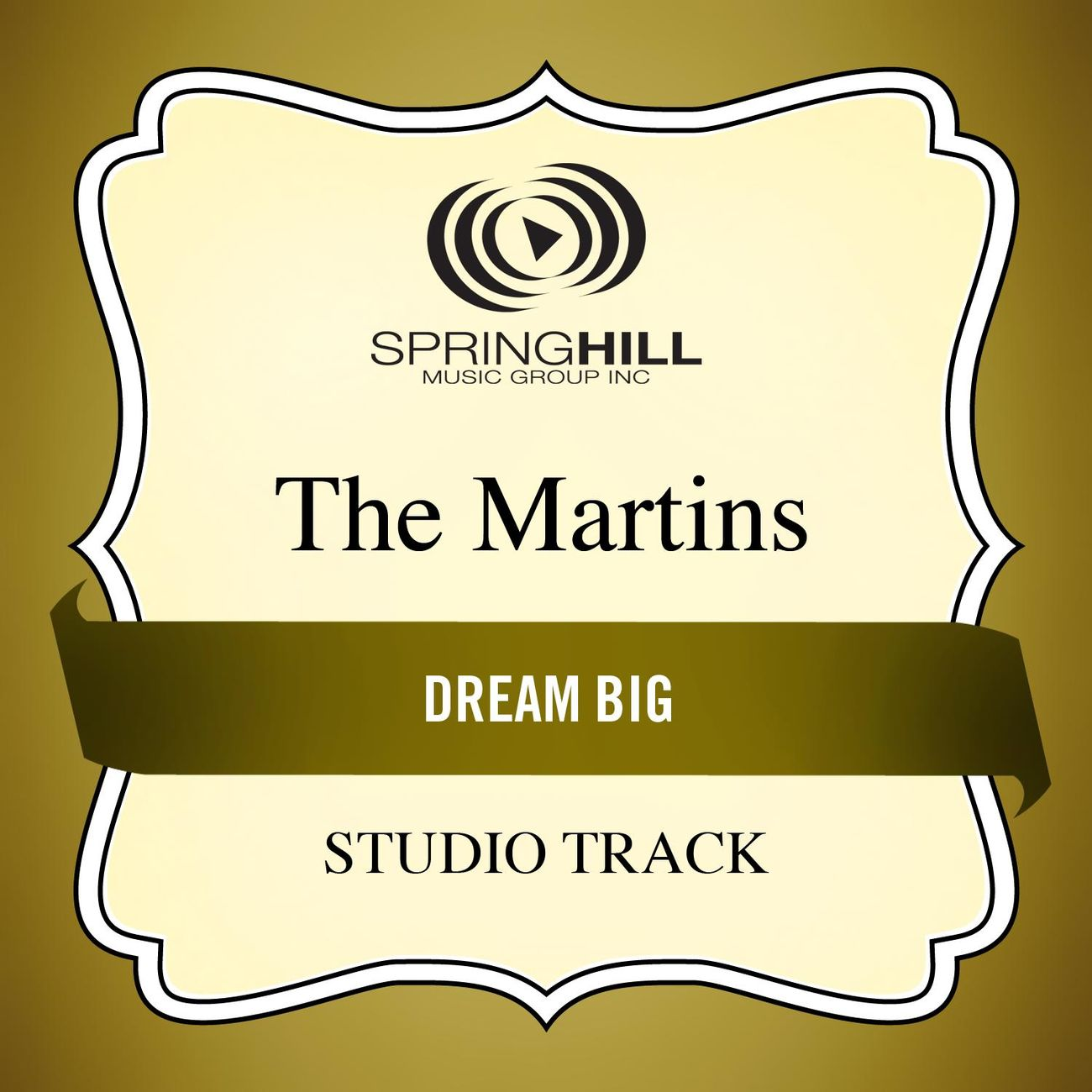 Dream Big (Medium Key Performance Track Without Background Vocals)