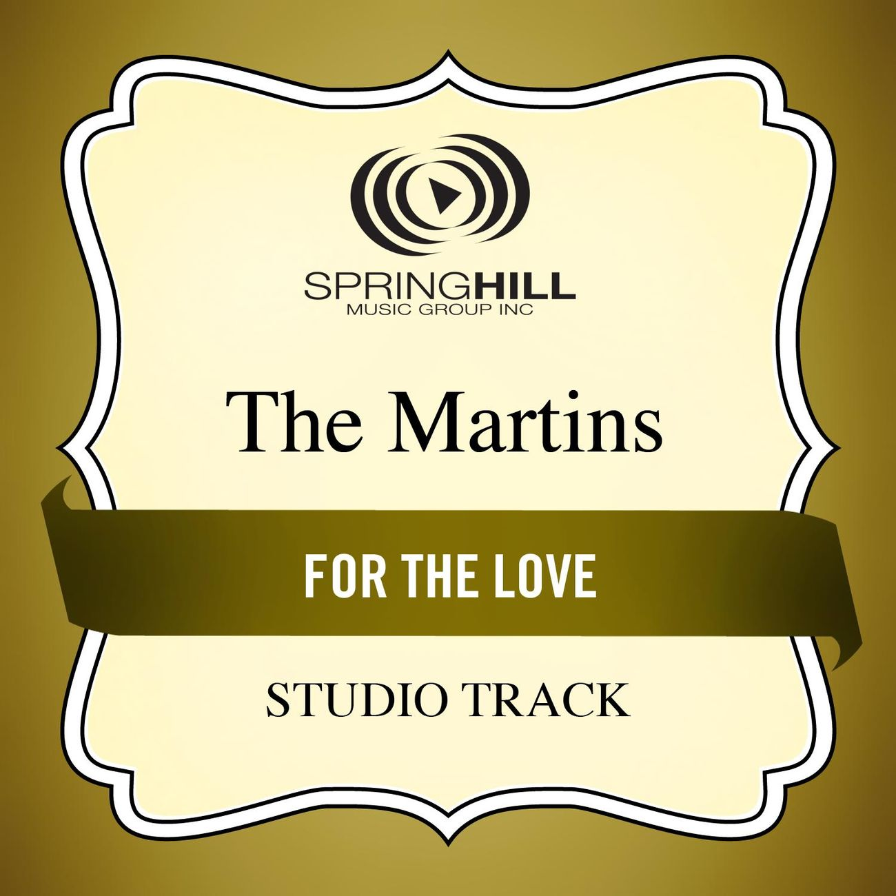 For The Love (Medium Key Performance Track With Background Vocals)