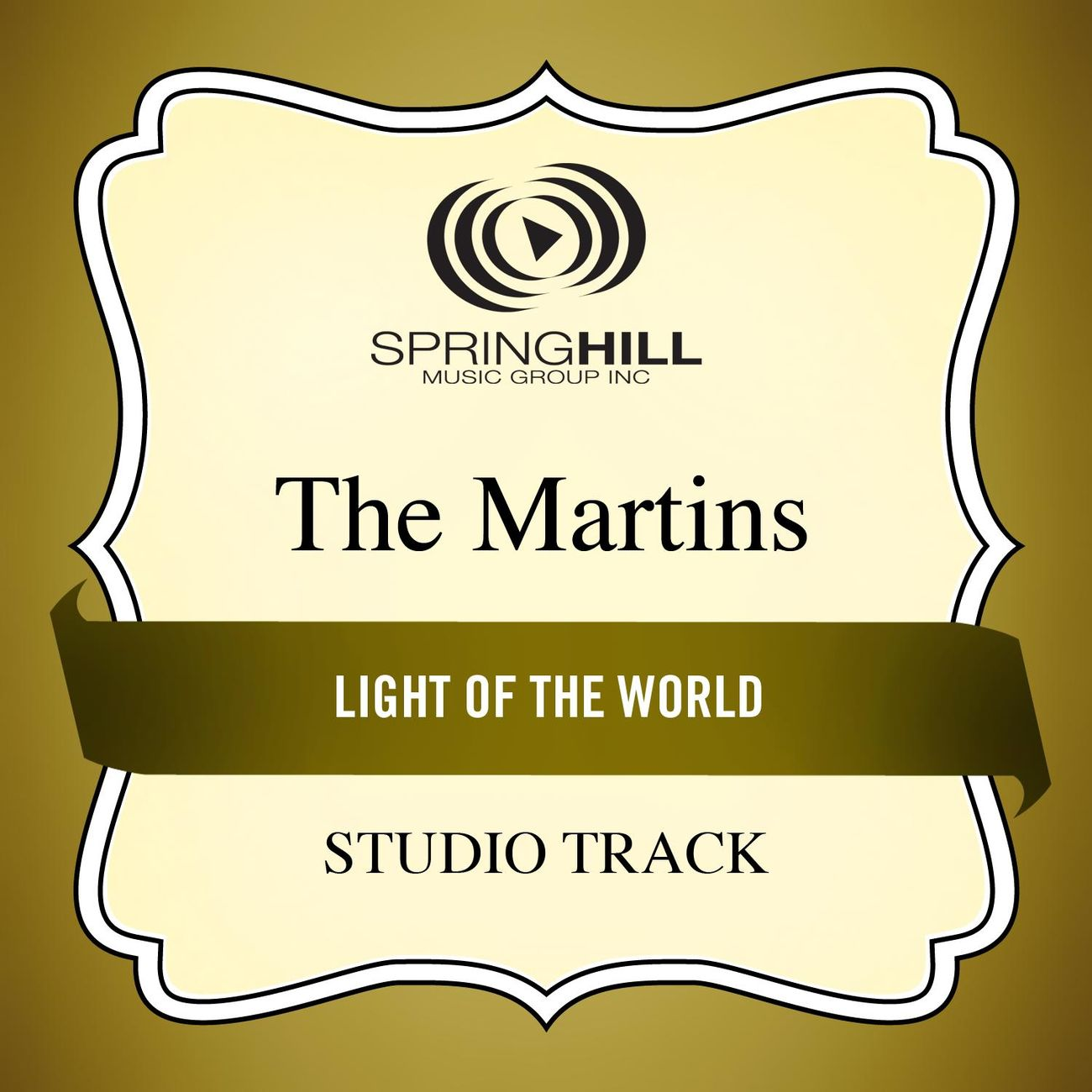 Light Of The World (Medium Key Performance Track Without Background Vocals)