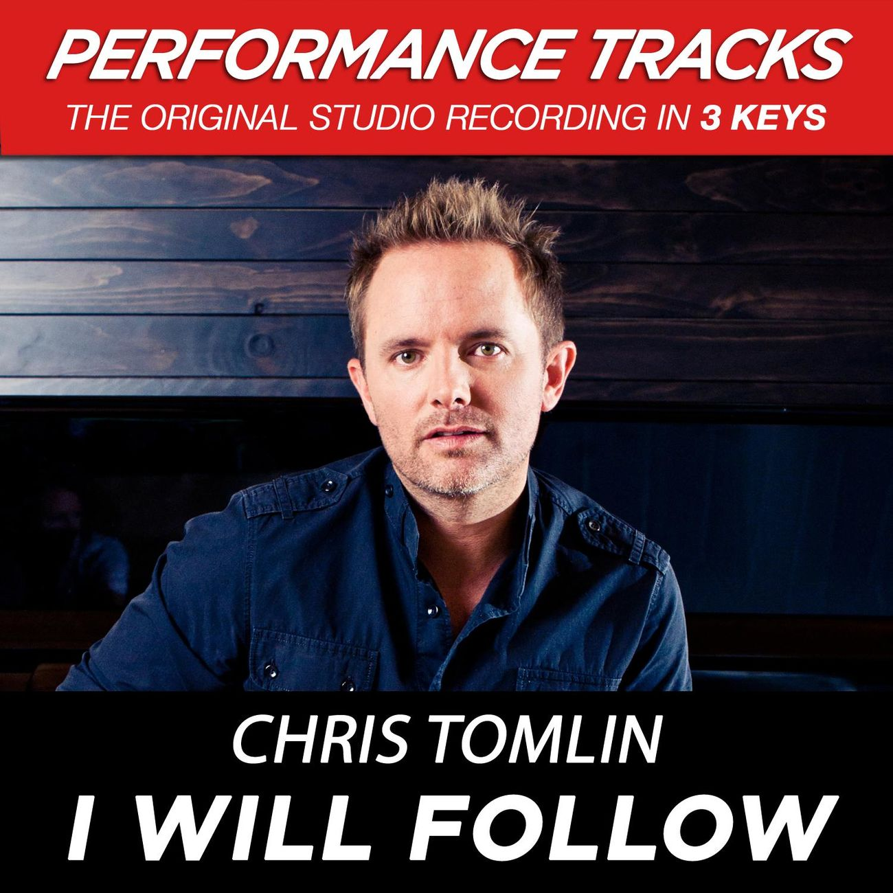 I Will Follow (Low Key Performance Track Without Background Vocals)