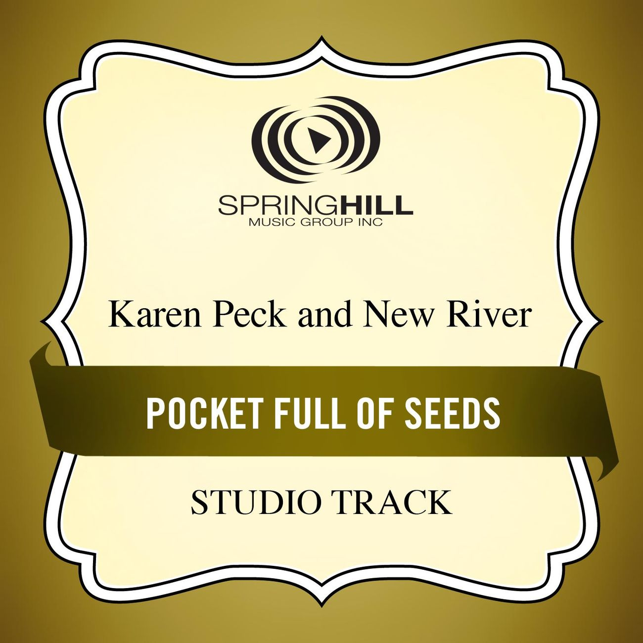 Pocket Full Of Seeds (Medium Key Performance Track Without Background Vocals)