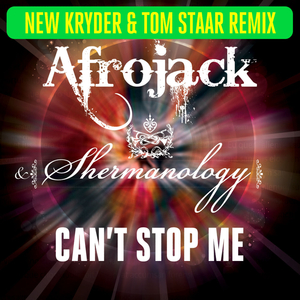 Cant Stop Me (Kryder & Tom Staar Remix)