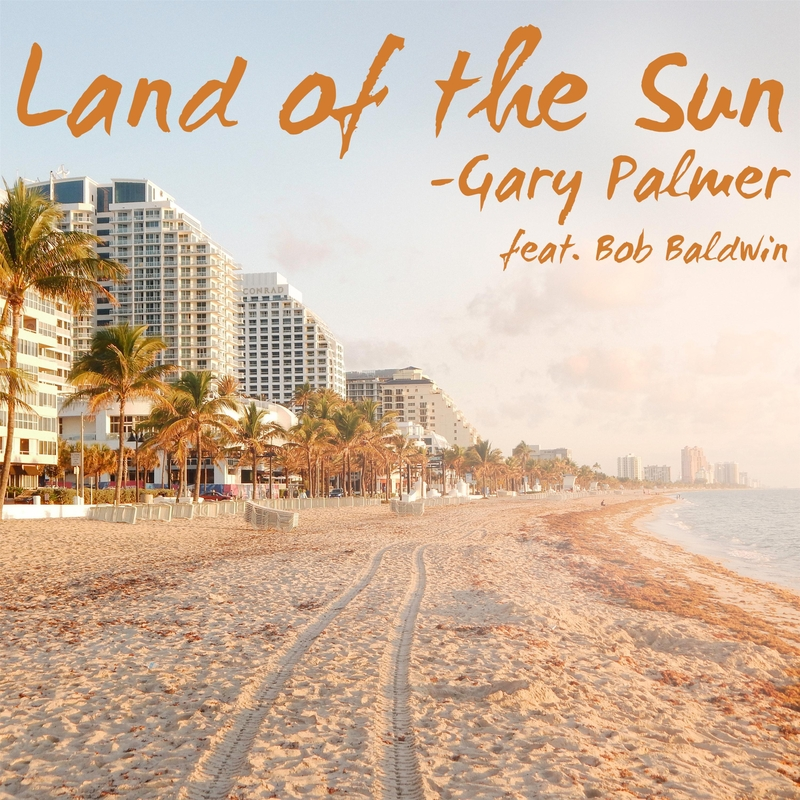 Land of the Sun (feat. Bob Baldwin)