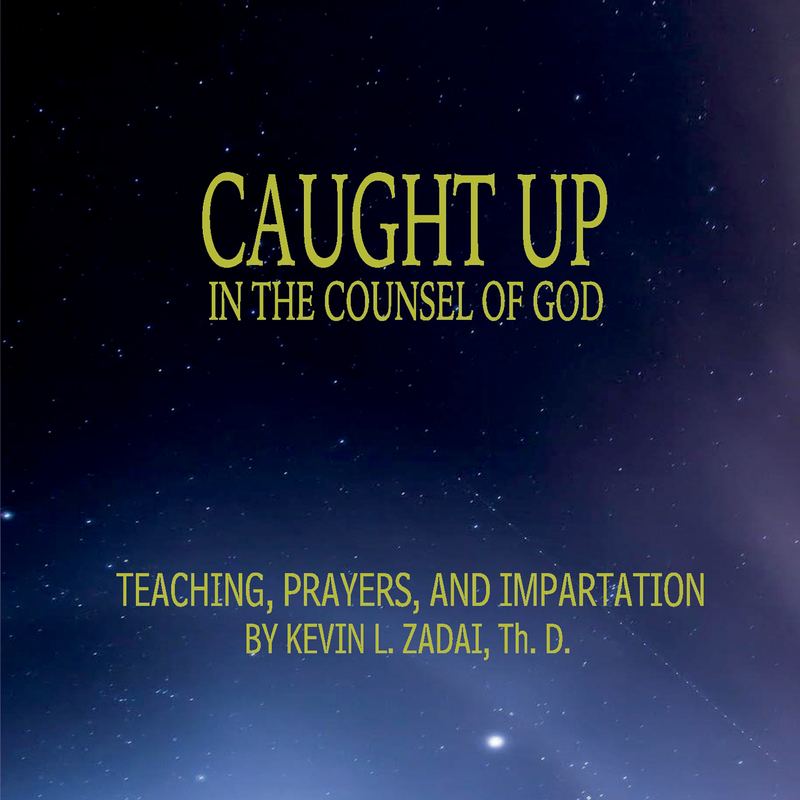 Caught up in the Counsel of God