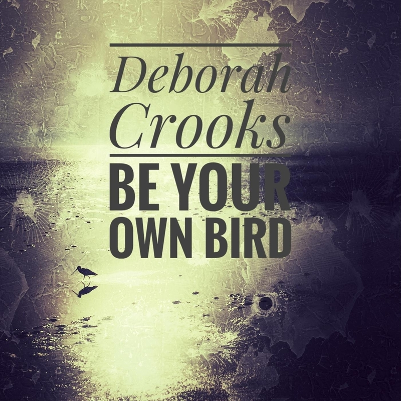 Be Your Own Bird