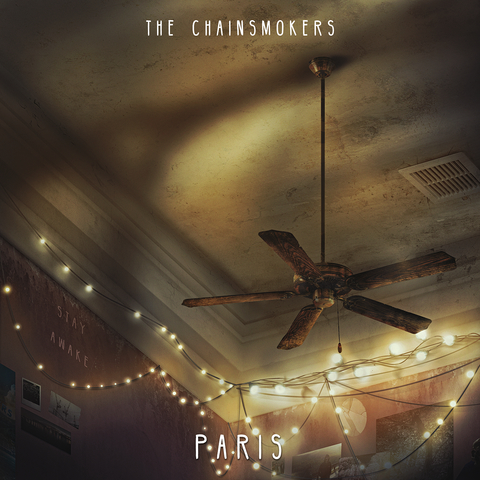 Paris . ' - ' . The Chainsmokers