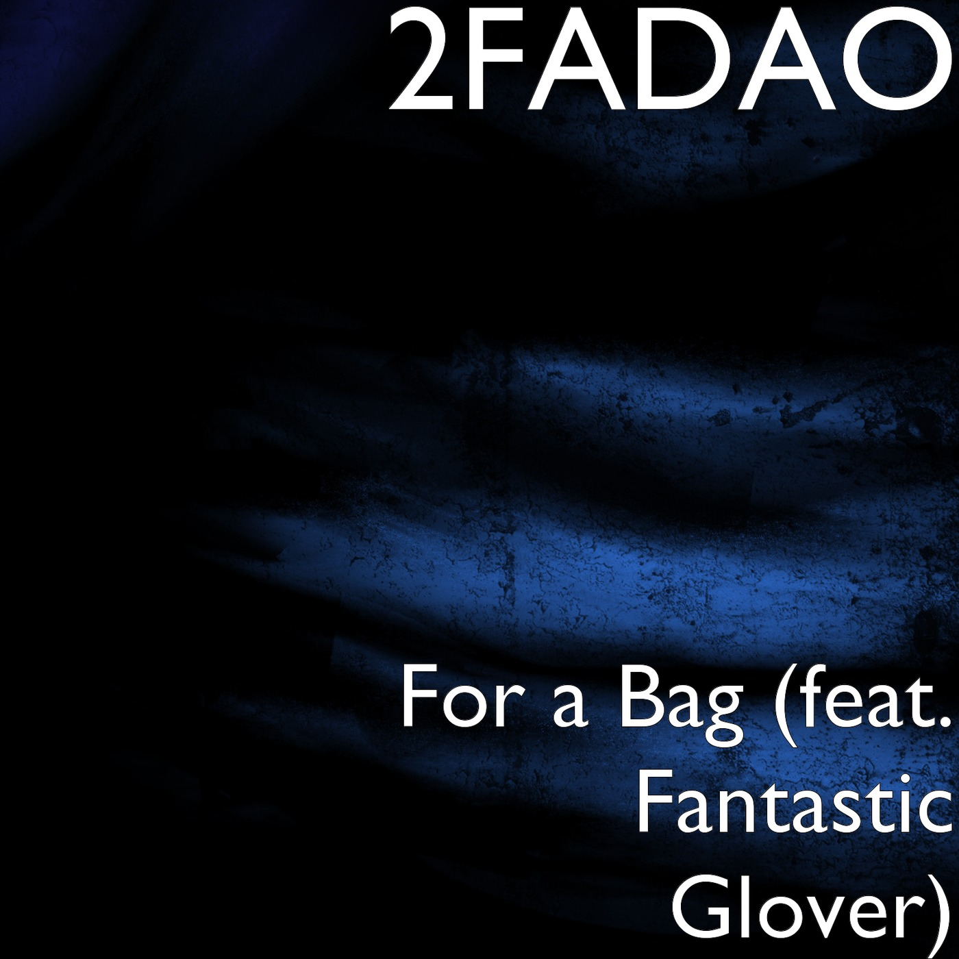 For a Bag (feat. Fantastic Glover)