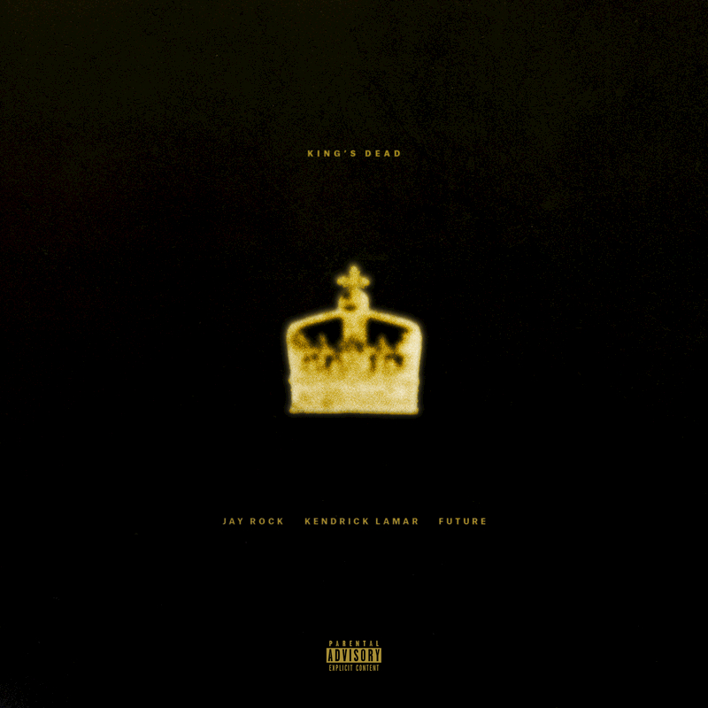 King's Dead [Feat. Kendrick Lamar, Future & James Blake]