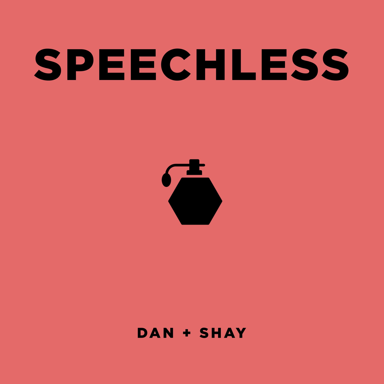 Listen Free To Dan + Shay - Speechless Radio